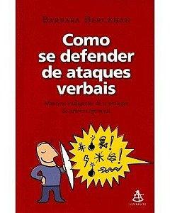 COMO SE DEFENDER DE ATAQUES VERBAIS