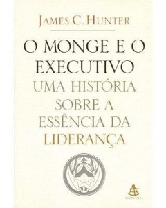 O MONGE E O EXECUTIVO (JAMES C. HUNTER)