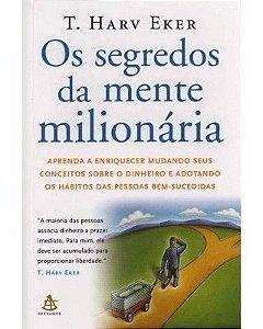 OS SEGREDOS DA MENTE MILIONÁRIA (T. HARV EKER)