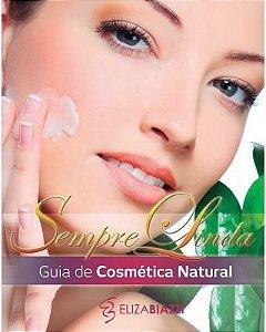 SEMPRE LINDA - GUIA DE COSMÉTICA NATURAL (ELIZA BIAZZI)