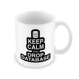Caneca Keep Calm and Drop Database
