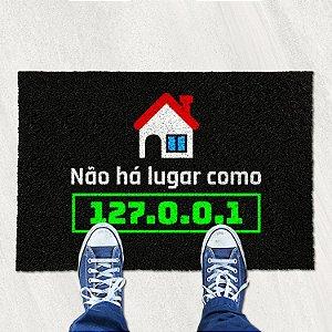 Tapete Capacho Não há Lugar como 127.0.0.1