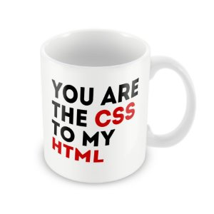Caneca You Are The CSS To My HTML