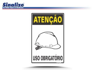 ATENÇÃO USO OBRIGATÓRIO DE CAPACETE
