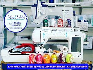 MAQUINA DE BORDADOS BROTHER BP 2150L COM SUPORTE DE LINHA EXCLUSIVO EM ALUMINIO 5 CONES COM KIT EMPREENDEDOR COM 20 LINHAS RICAMARE