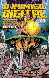 O Inimigo Digital: uma aventura interativa não oficial de MINECRAFT