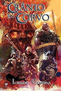 O Crânio e o Corvo - Trilogia da Tormenta - vol. 2