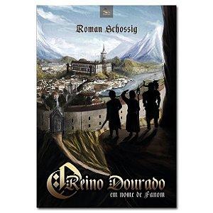 O Reino Dourado: em nome de Fanom