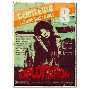 Cemitério Perdido dos Filmes B: EXPLOITATION
