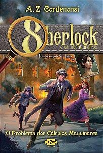 Sherlock e os Aventureiros: O problema dos Cálculos Maquinares - Pré-Venda