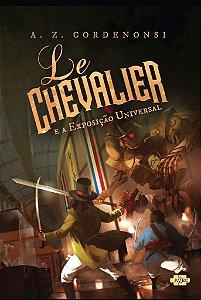 Le Chevalier e a Exposição Universal