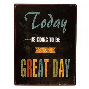 Placa Decorativa Metal - Great Day - 35x27cm