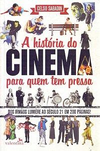Livro - A História do Cinema Para Quem Tem Pressa