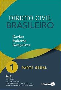 Direito Civil Brasileiro - Parte Geral - Vol. 1 - 16ª Ed. 2018