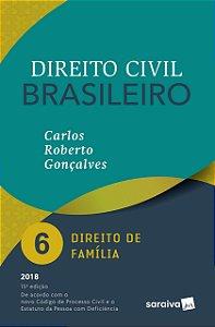 Direito Civil Brasileiro 6. Direito de Família - 2018 - CARLOS ROBERTO GONÇALVES