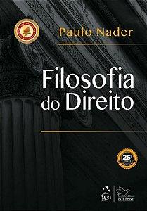 Filosofia do Direito - 25ª Ed. 2018 - Paulo Nader
