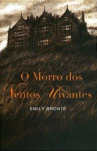 O Morro Dos Ventos Uivantes - Edição Especial - EMILY BRONTE
