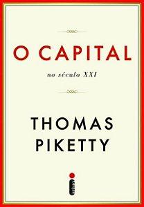O Capital - No Século XXI - THOMAS PIKETTY