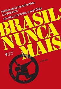 Brasil: Nunca Mais - Arns,Paulo Evaristo