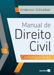 Manual De Direito Civil Contemporâneo - ANDERSON SCHREIBER