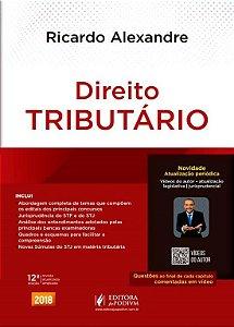 Direito Tributário Esquematizado - 12ª Ed. 2018 - Ricardo Alexandre