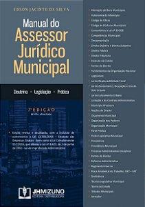 Manual do Assessor Jurídico Municipal - 7ª Ed. 2017 - EDSON JACINTO DA SILVA