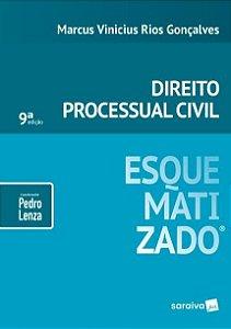 Direito Processual Civil Esquematizado - 9ª Ed. 2018 - MARCUS VINICIUS RIOS GONÇALVES