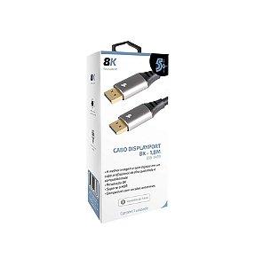 Cabo Displayport M 1.4 HDR 8K c/trava 1,8m 018-7499 5+ CX 1 UN