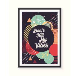 Pôster Emoldurado - Don't Kill