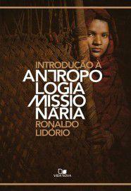 Introdução à Antropologia Missionária