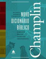 NOVO DICIONÁRIO BÍBLICO CHAMPLIN