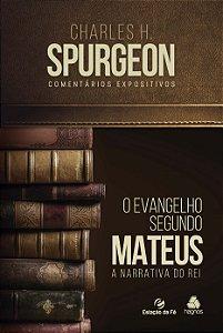 O Evangelho Segundo Mateus: A Narrativa do Rei