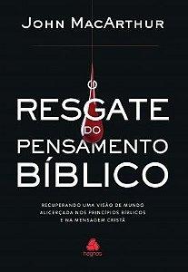 O Resgate do Pensamento Bíblico