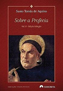 Sobre a Profecia - Santo Tomás de Aquino