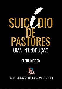 Suicídio de Pastores: Uma Introdução