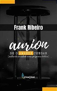 Aurion - Se o amanhã chegar