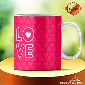 Caneca Cerâmica Classe +AAA Personalizada Love Pink - 01 Unidade