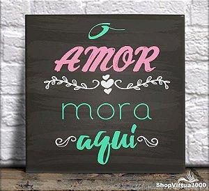 Azulejo Ultra Brilho 15x15cm / 20x20cm Personalizado Amor Mora Aqui (AL2002 - AL2004) - 01 Unidade