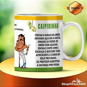 Caneca Cerâmica Classe +AAA Personalizada Receita Caipirinha P/ Consumidores - 01 Unidade
