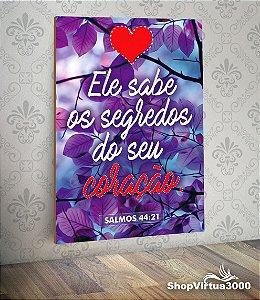 Placa em MDF Vertical 6mm Ultra Brilho Personalizado Salmos 44:21 - 01 Unidade