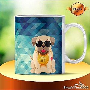 Caneca Cerâmica Classe +AAA Personalizada Pug Life - 01 Unidade