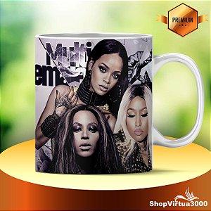 Caneca Cerâmica Classe +AAA Personalizada Beyoncé | Nicki Minaj | Rihanna - 01 Unidade