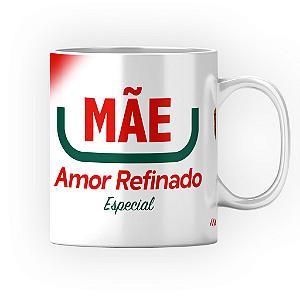 Caneca Cerâmica Classe +AAA Personalizada MÃE - Amor Refinado (Açúcar) - 01 Unidade (PEDIDO MÍNIMO DE 12 UNIDADES DESTE PRODUTO OU VARIADOS)