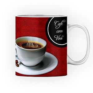 Caneca Cerâmica Classe +AAA Personalizada Café com você - 01 Unidade (PEDIDO MÍNIMO DE 12 UNIDADES DESTE PRODUTO OU VARIADOS)