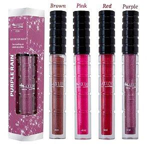 Gloss Rain Max Love - Coleção com 4 Unidades ( Purple - Pink - Red - Brown )