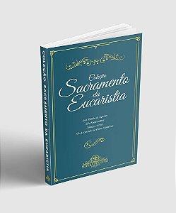 Coleção Sacramento da Eucaristia - Santo Tomás de Aquino, São Boaventura, Cônego Astruc, São Leonardo de Porto Maurício