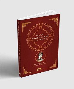 Tratado Prático dos Vícios e das Virtudes - Beata Maria Concepción Cabrera de Armida (Conchita)