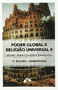 Poder Global e Religião Universal II - Mons. Sanahuja
