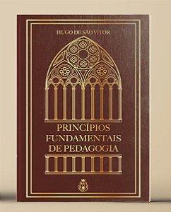 Princípios Fundamentais de Pedagogia - Hugo de S. Vitor