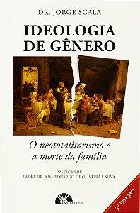 Ideologia de Gênero - Jorge Scala